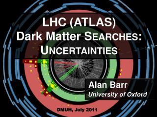 Alan  Barr University  of Oxford