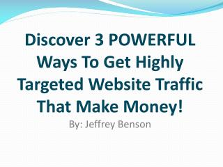 Not all traffic sources can make you money...