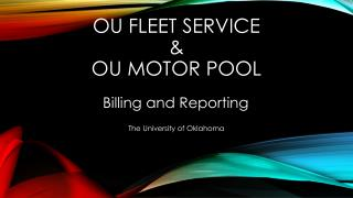 OU Fleet  Service & OU Motor  Pool