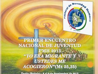 PRIMER ENCUENTRO NACIONAL DE JUVENTUD PMH 2013