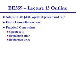 EE359 � Lecture 13 Outline