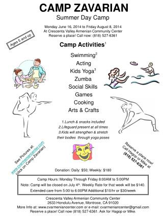 Camp Hours: Monday Through Friday  8:00AM  to  5:00PM