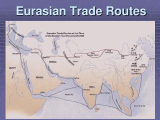 Eurasian Trade Routes