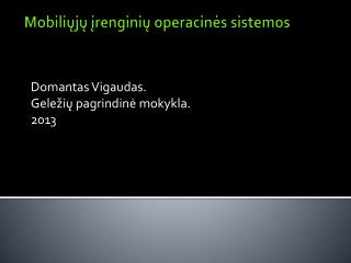 Mobiliųjų įrenginių operacinės sistemos