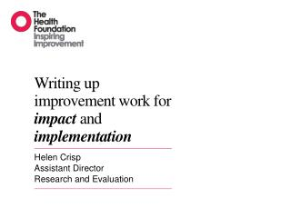 Writing up improvement work for  impact  and  implementation