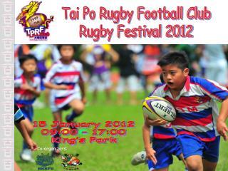 Tai Po Rugby Football Club Rugby Festival 2012