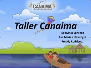 Taller Canaima