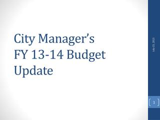 City Manager's FY 13-14 Budget Update