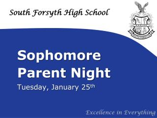 Sophomore  Parent Night Tuesday, January 25 th