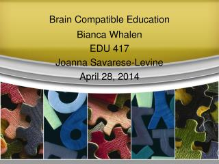 Brain Compatible Education