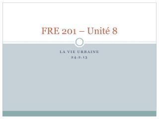 FRE 201 – Unité 8