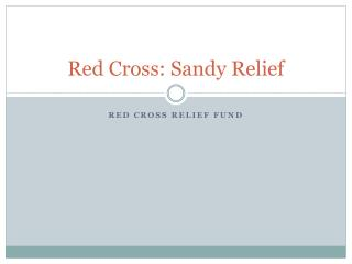 Red Cross: Sandy Relief