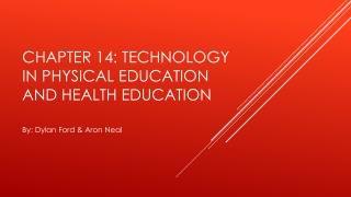 Chapter 14: Technology in Physical Education and Health Education