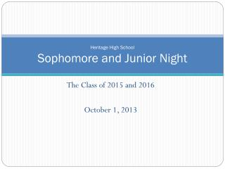 Heritage High School Sophomore and Junior Night
