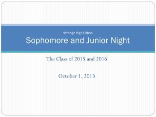 Heritage High School Sophomore and Junior Night