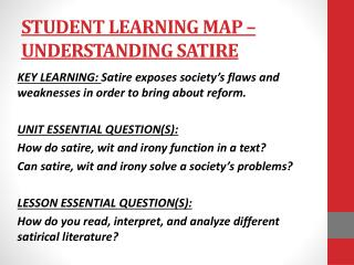 STUDENT LEARNING MAP –  UNDERSTANDING SATIRE
