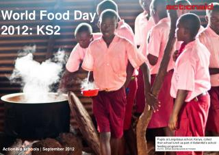 World Food Day  2012: KS2