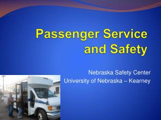 Passenger Service  and Safety