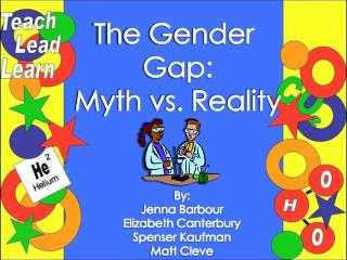 The Gender  Gap: Myth vs. Reality