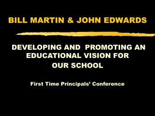 BILL MARTIN  JOHN EDWARDS