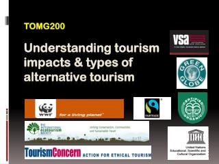Understanding tourism impacts & types of alternative tourism