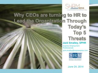 Why CEOs are turning to HR to  Lead  the Organization  Through