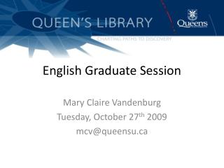 English Graduate Session