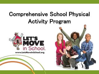 Comprehensive School Physical Activity Program