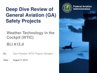 Deep Dive Review of General Aviation (GA) Safety Projects