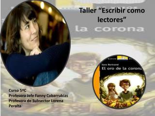 """Taller """"Escribir como lectores"""""""
