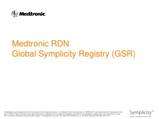 Medtronic RDN Global Symplicity Registry (GSR)