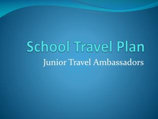 School Travel Plan