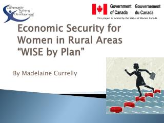 """Economic Security for  Women in Rural Areas """"WISE by Plan"""""""