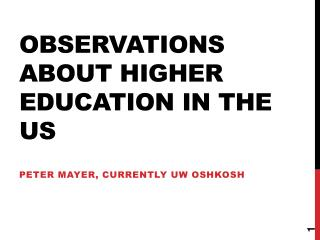 Observations about higher education  in the US