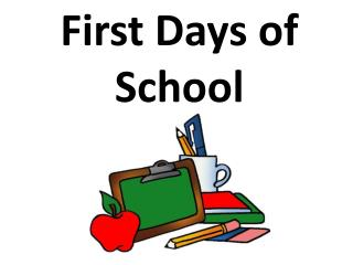 First Days of School