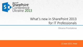 What's new in SharePoint 2013  for IT Professionals