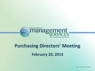Purchasing Directors' Meeting February 20, 2014