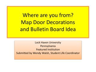 Where are you from? Map Door Decorations and Bulletin  Board Idea