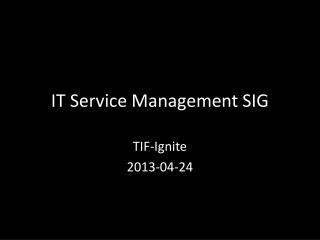 IT Service Management SIG