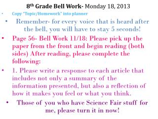 8 th  Grade Bell Work-  Monday 18, 2013