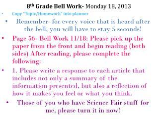 8 th  Grade Bell Work-  Monday 18, 2013