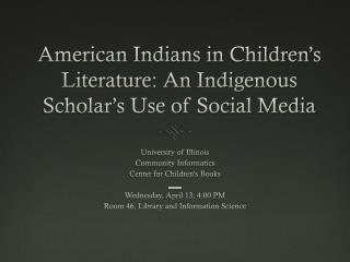American Indians in Children's Literature: An Indigenous Scholar's Use of Social Media