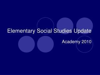 Elementary Social Studies Update