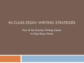 In-Class Essay: Writing Strategies