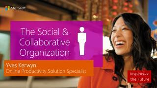 The Social & Collaborative Organization