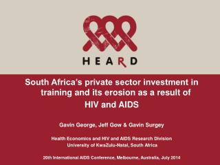 South Africa's private sector investment in training and its erosion as a result of  HIV and AIDS