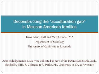 "Deconstructing the ""acculturation gap""  in Mexican American families"