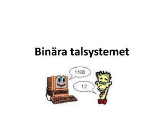 Binära talsystemet