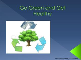 Go Green and Get Healthy