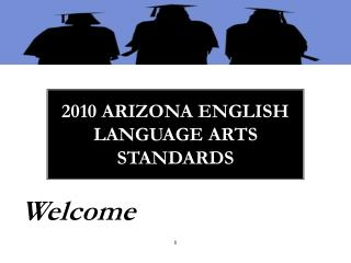 2010 Arizona English  Language Arts Standards